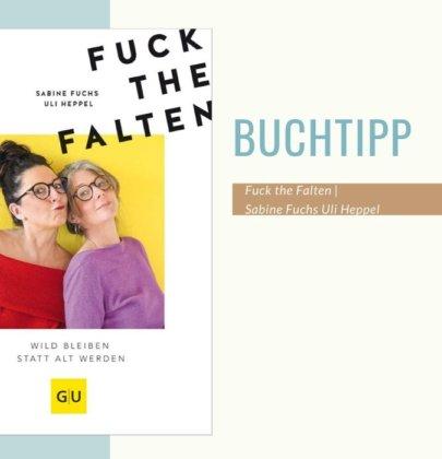 Buchtipp: Fuck the Falten