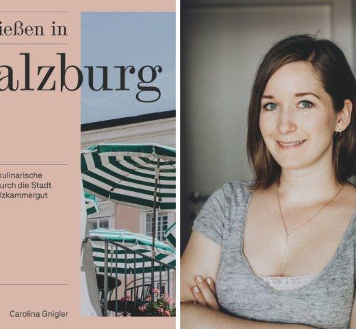 Mein Buchtipp: Genießen in Salzburg von Carolina Gnigler