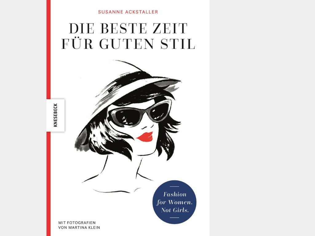 Cover Die beste Zeit für guten Stil Knesebeck Verlag